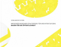 2016 documentation state of lower saxony award for architecture-ahlem